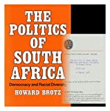 The Politics of South Africa, Howard Brotz, 0192156713