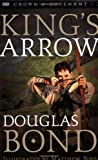King's Arrow by Douglas Bond front cover