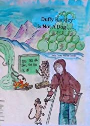 Duffy Barkley is not a Dog (Tales of Uhrlin Book 1)