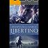 A redenção de um lorde Libertino: Spin off da série Novos Contos de Fadas