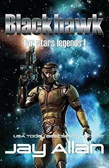 Blackhawk: Far Stars Legends I by [Allan, Jay]