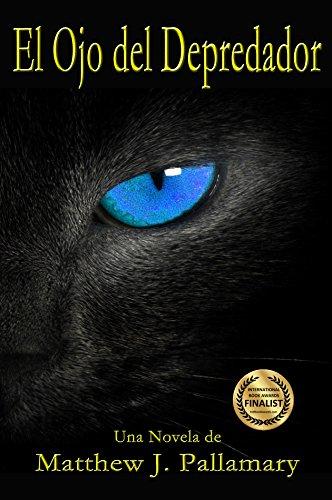El ojo del depredador por Matthew J. Pallamary