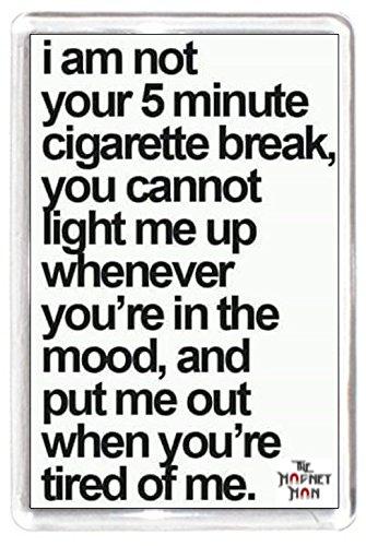 Smoke Cig Cigarette Break Cigar Light Lighter Mood Fridge Magnet