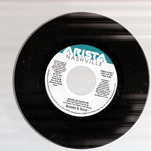 South of Santa Fe/Your Love Don't Take a Backseat to Nothing (7 Inch Vinyl 45) (South Of Santa Fe Brooks And Dunn)