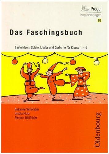 Das Faschingsbuch Fasching Fasnacht Karneval In Der Grundschule