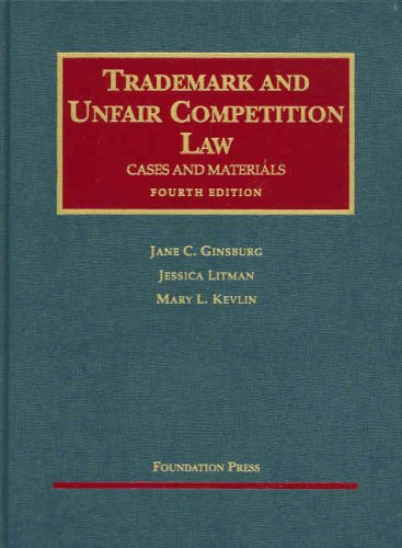 Trademark and Unfair Competition Law: Cases and Materials...
