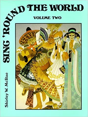Sing 'Round the World, Vol 2 by Shirley W. McRae (1995-02-25)