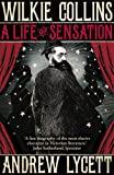 img - for Wilkie Collins: A Life of Sensation book / textbook / text book