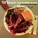Served Up Texas Style - The Best Of The Smokin' Joe Kubek Band
