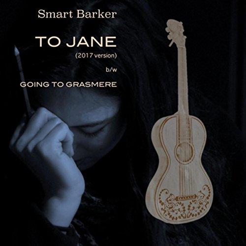 To Jane (2017 Version)