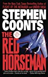 The Red Horseman, Stephen Coonts, 1476746443