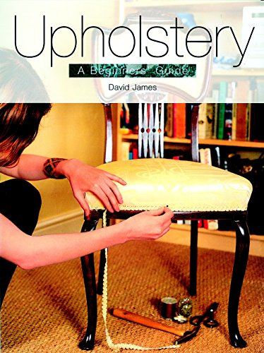 Upholstery: A Beginners' Guide by Brand: Guild of Master Craftsman