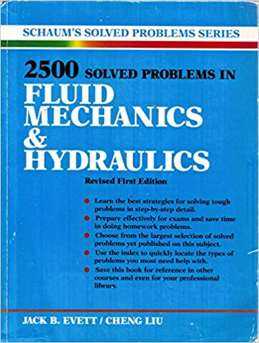 2500 solved problems in fluid mechanics and hydraulics schaums 2500 solved problems in fluid mechanics and hydraulics schaums solved problems jack b evett cheng liu 9780070197831 amazon books fandeluxe Images