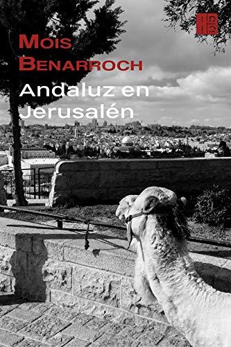 Andaluz en Jerusalén por Mois Benarroch
