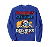 Unisex Wrestling Sweatshirt - Rankings Do Not Matter Sweater Small Royal Blue