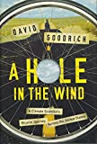 A Hole in the Wind: A Climate Scientist s Bicycle Journey Across the United States