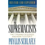 The Supremacists ~ Phyllis Schlafly