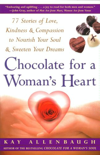 Chocolate For A Woman's Heart:...