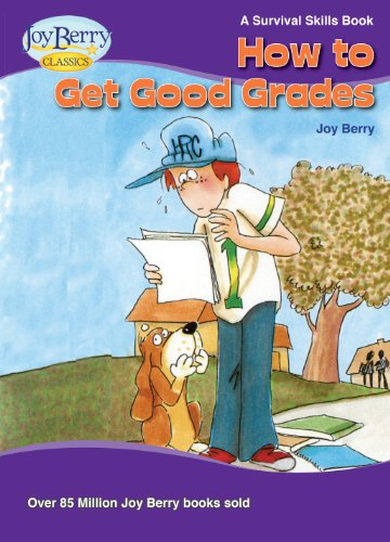 How To Get Good Grades (Survival Skills Book 20)