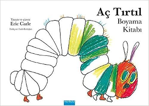 Ac Tirtil Boyama Kitabi Eric Carle Eric Carle 9789753102544