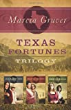 Texas Fortunes Trilogy, Marcia Gruver, 1616262176