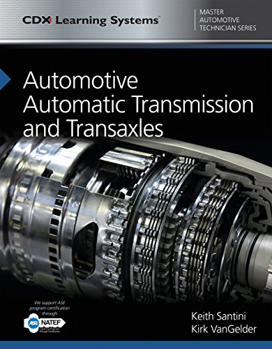 Automotive Automatic Transmission and Transaxles (CDX Master Automotive Technician)