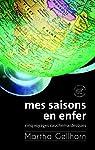 Mes saisons en enfer : Cinq voyages cauchemardesques par Gellhorn