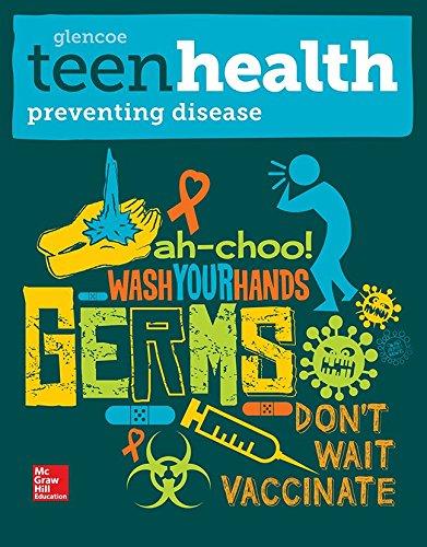 (Teen Health, Preventing Disease Print Module)