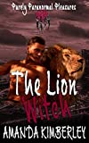 The Lion Witch (Purely Paranormal Pleasures Book 2)