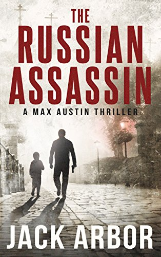 The Russian Assassin: A Max Austin Thriller, Book #1 cover