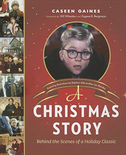 A Christmas Story: Behind the Scenes of a Holiday Classic (Santa Story Christmas)