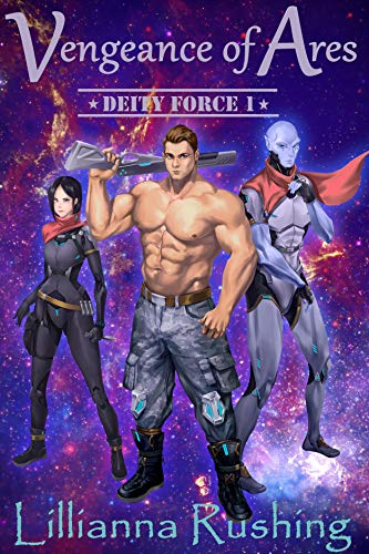 Vengeance of Ares (Deity Force 1)