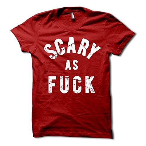 Scary As Fuck Shirt - Funny Halloween T-Shirt - Halloween Party Tee - Costume Shirt]()