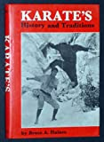 Karate's History and Traditions, Bruce A. Haines, 0804803412