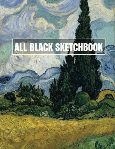 All Black Sketchbook: Wheat Field With Cypresses (Journal, Diary) 8.5 x 11, 100 Pages