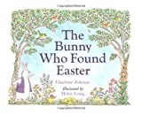 The Bunny Who Found Easter, Charlotte Zolotow, 0395862655