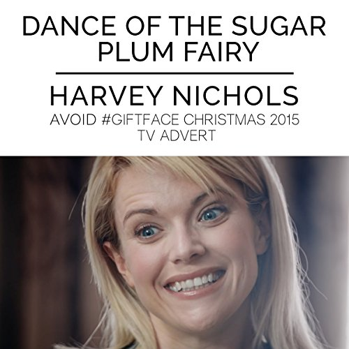 (The Nutcracker: Dance of the Sugar Plum Fairy (From the