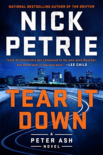 Tear It Down (A Peter Ash Novel)