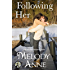 Following Her (Unexpected Heroes series Book 4)