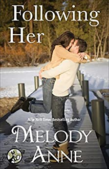 Following Her (Unexpected Heroes series Book 4) by [Anne, Melody]