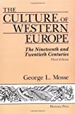 The Culture Of Western Europe: The Nineteenth And Twentieth Centuries, Third Edition, George Mosse, 081330623X