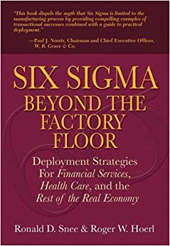 Amazon.com: Six Sigma Beyond the Factory Floor: Deployment ...
