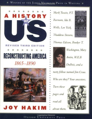 A Reconstructing America: 1865-1890 A History of US Book 7