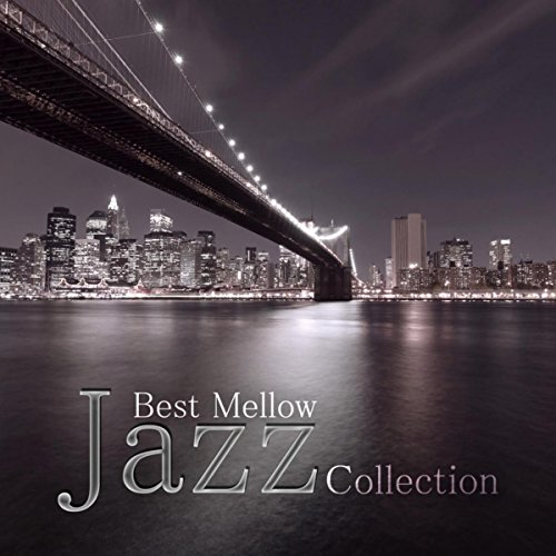 Best Mellow Jazz Collection - Cool Instrumental Piano Jazz Music, Sensual Sounds for Serenity, Smooth Jazz Guitar Lounge Grooves