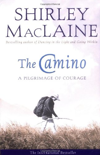 Download The Camino : A Pilgrimage of Courage pdf epub