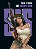 SAS, Tome 3 : Mission : Cuba
