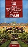 Hôtels, maisons d'hôtes et agriturismo de charme en Italie par Gastaut