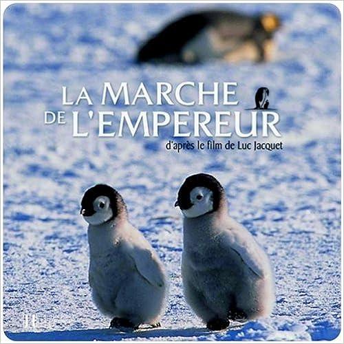 uppkopplad La Marche de l'Empereur : D'après le film de Luc Jacquet pdf