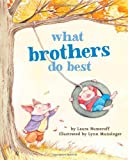 What Brothers Do Best, Laura Joffe Numeroff, 1452110735