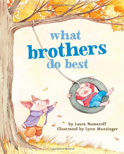 what-brothers-do-best